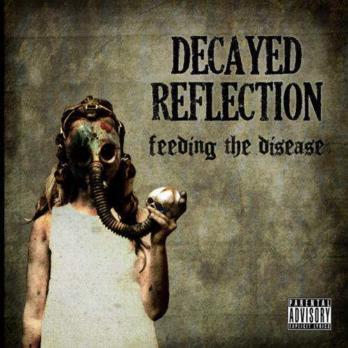 Decayed Reflection - Worms In The Dirt