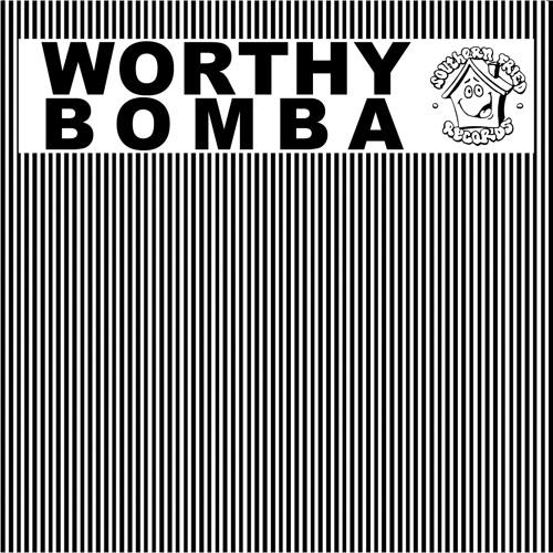 Worthy: Bomba