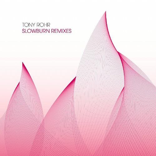 Tony Rohr - Slow Burn (Dustin Zahn Remix)