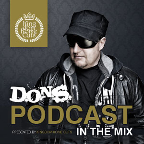 D.O.N.S. In The Mix #128 March 4th Week The Miami Session
