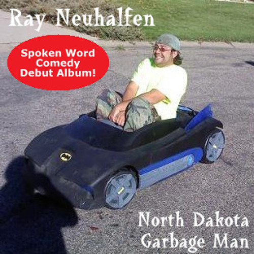 Ray Neuhalfen - North Dakota Garbage Man - 05 - Lefse and Deer Sausage