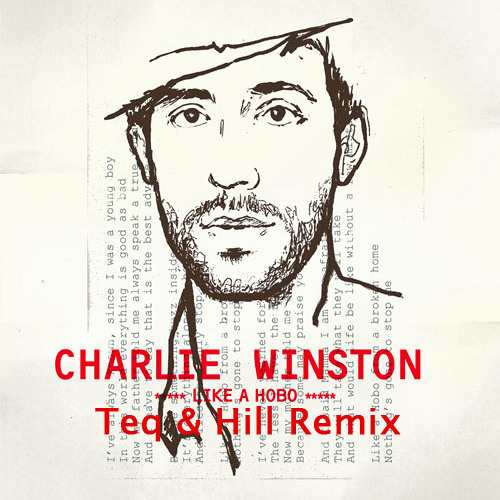 Charlie Winston - Like a Hobo (Teq & Hill Remix)