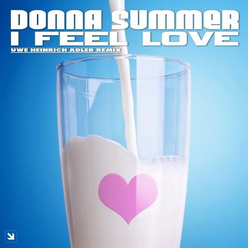 Donna Summer - I Feel Love (Uwe Heinrich Adler Remix)