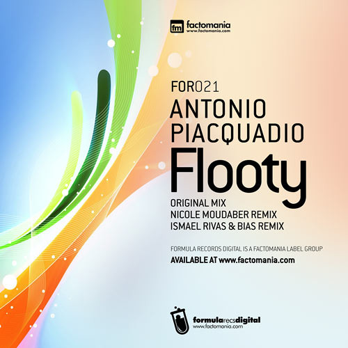 AntonioPiacquadio Flooty Ismael Rivas And Bias Remix (FOR021)
