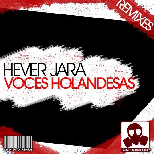 Hever Jara - Voces Holandesas [Diego Palacio Piano Mix)