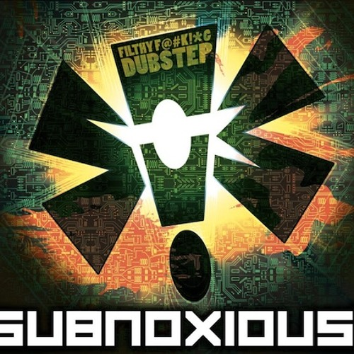 SUBNOXIOUS- ALL KILLER NO FILLER!