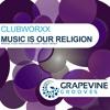 Clubworxx - Music Is Our Religion (Genji Yoshida's Extended Club Mix) - OUT NOW Portada del disco