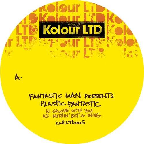 Groove With You - Fantastic Man [Kolour LTD]