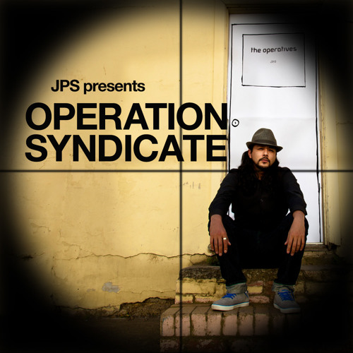 Operation Syndicate - A JPS Mix dedicated to all those in strife around the world......