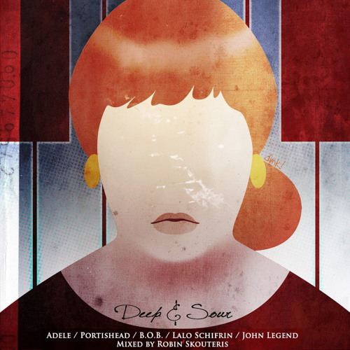 Adele / Portishead / B.O.B./ John Legend - Deep & Sour (Robin Skouteris Mix)