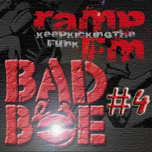 BadboE - RampFM Show 4 (Mar 28th 2011)