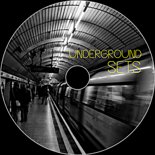 Underground Sets (with playlist & download link only)
