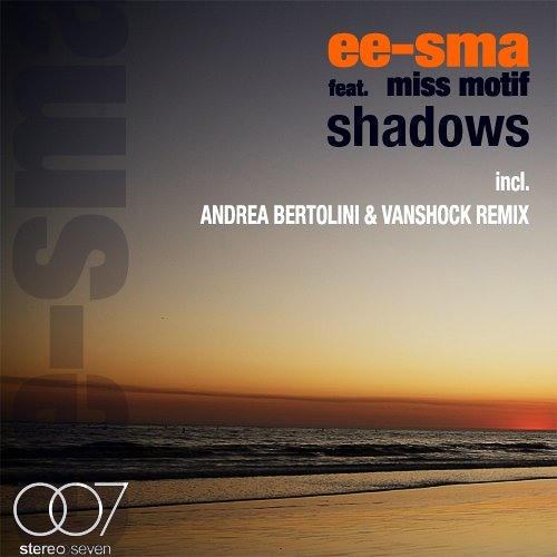 Miss Motif & Ee-Sma - Shadows (Radio Edit)