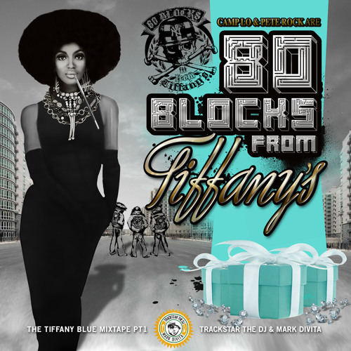 Camp Lo/Pete Rock-80 Blocks from Tiffany's mixtape