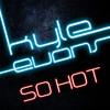 Kyle Evans - So Hot (Anton Wick Elektra club edit)