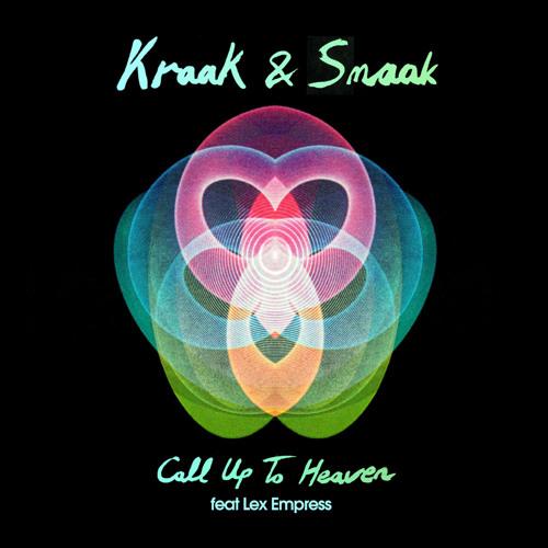 Kraak & Smaak - Call Up To Heaven (Smoove Remix)