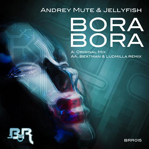 Andrey Mute & Jellyfish - Bora Bora, Beatman & Ludmilla Remix