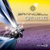 01 BRAINCELL - Dirt n Dust