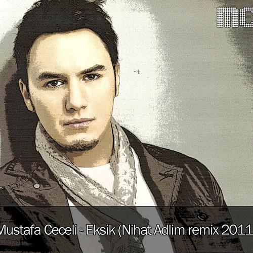 Mustafa Ceceli & Elvan Günaydın - Eksik (Nihat Adlim Remix)