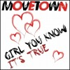 MoveTown - Girl You Know It s True (Radio Mix)