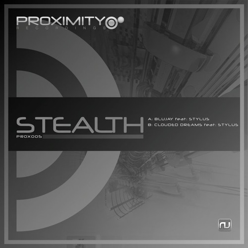 Stealth & Stylus - Clouded Dreams [Proximity]