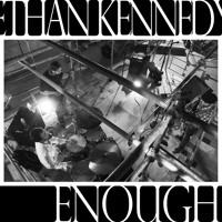 Ethan Kennedy - Enough