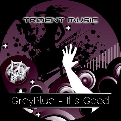 GreyBlue_ It´s Good (preview) avaible on beatport
