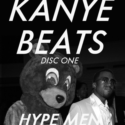 The Hype Men Present: Kanye West's First Beats (Disc 1)
