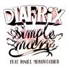 Diafrix feat Daniel Merriweather - Simple Man