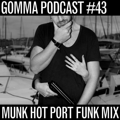 Munk - Hot Port Funk Mix