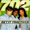 """""""Get It Together (Bass Remix)"""" by 702"""