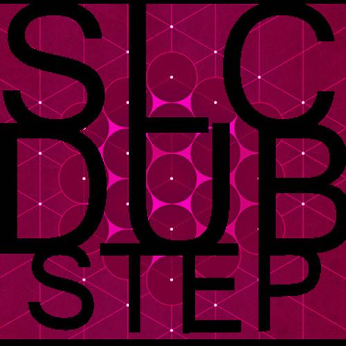 SLCDUBSTEP®