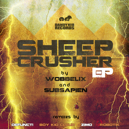 Wobbelix & Subsapian - Sheep Crusher (ZIMO Remix) 192kps