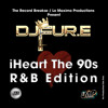 iHeart the 90s - R&B Edition