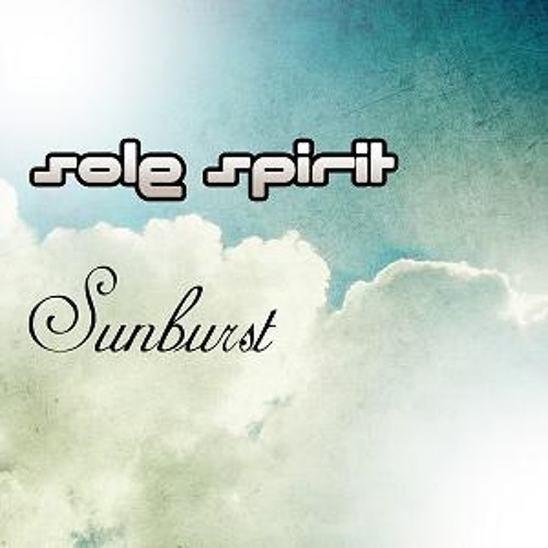 Sole Spirit - ''Sunburst''