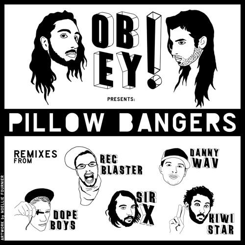 Obey! - PillowBangers