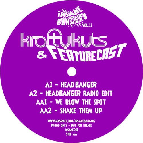 Krafty Kuts vs Featurecast - Headbanger - Insane Bangers EP Vol 11