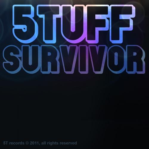 5TUFF - Survivor