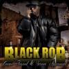 "Black Rob ""Nothin"""
