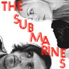 The Submarines - Tigers