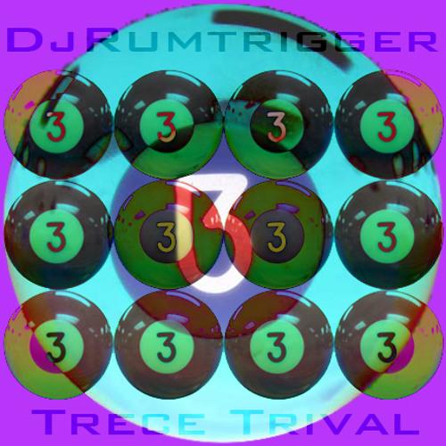 Trece Trival - DISCOS DISCOS mixclusive