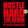 Hustle Hard(Remix) - Keep Save It - Download Videos - mp4/mp3