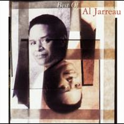 00 - Al Jarreau - Compared To What - Best Of Al Jarreau