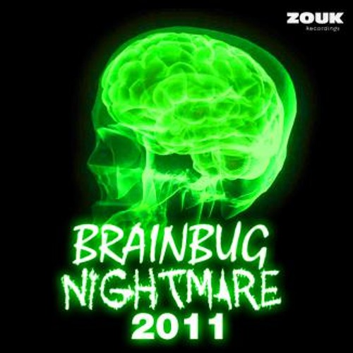 Brainbug - Nightmare 2011 (Point Zero Remix ) out on Armada music