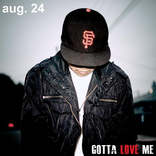 07 AM Kidd - Gotta Love Me - Love Rain