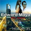 This Is My Life Edward Maya ft Vika [DJ SILENT]