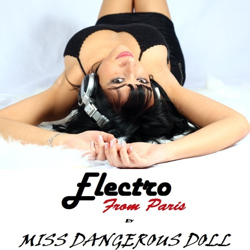 Miss Dangerous Doll - Electro from Paris - Avril 2011