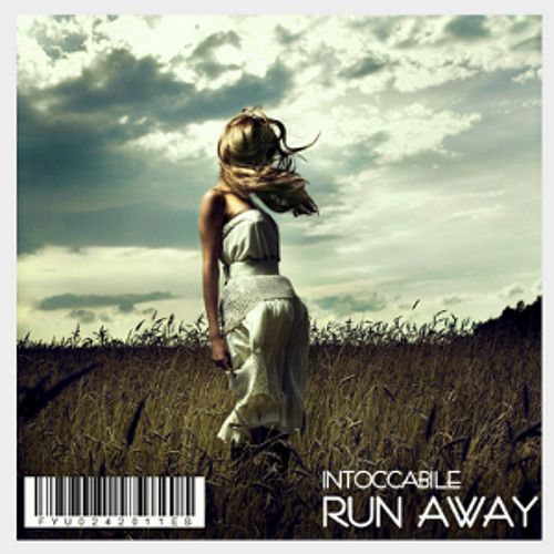 INTOCCABILE - RUN AWAY (2011)