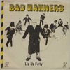 BAD MANNERS - LIP UP FATTY + VIDEO