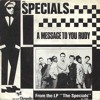 THE SPECIALS - MESSAGE TO YOU RUDY (REMIX) + VIDEO